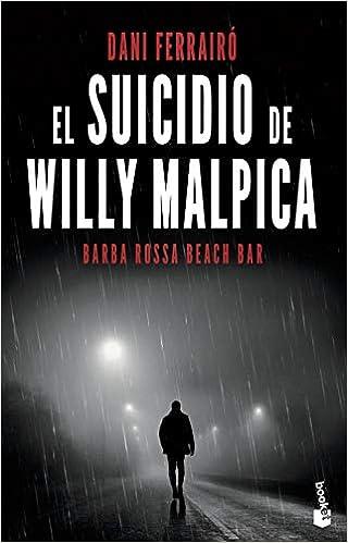 El suicidio de Willy Malpica de Dani Ferrairó