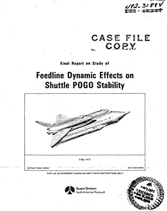 Feedline dynamic effects on shuttle POGO stability (English Edition) eBook: NASA, National Aeronautics and Space Administration: Amazon.es: Tienda Kindle