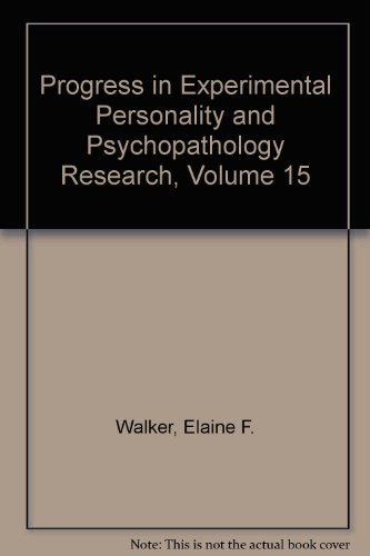 Progress in Experimental Personality & Psychopathology Research (volume 15)