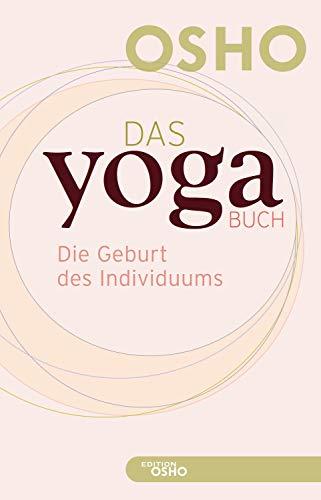 Das Yoga Buch I: Die Geburt des Individuums (Edition OSHO ...