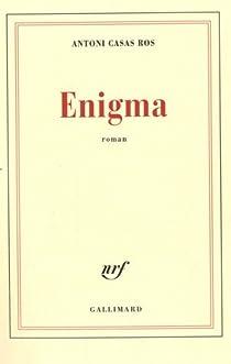 Enigma par Casas Ros