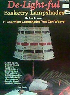 de-light-ful basketry lampshades - Lamp Brewers