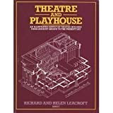 img - for Theatre and Playhouse: An Illustrated Survey of Theatre Buildings from Ancient Greece to the Present Day by Richard Leacroft (1985-01-23) book / textbook / text book