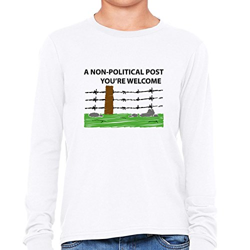 a-non-political-post-youre-welcome-funny-fence-post-girls-long-sleeve-t-shirt