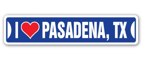 I Love Pasadena, Texas Street Sign tx City State us Wall Road décor Gift -
