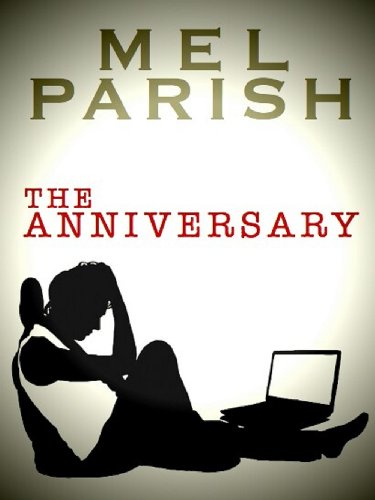 The Anniversary by [Parish, Mel]