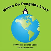 Where Do Penguins Live?