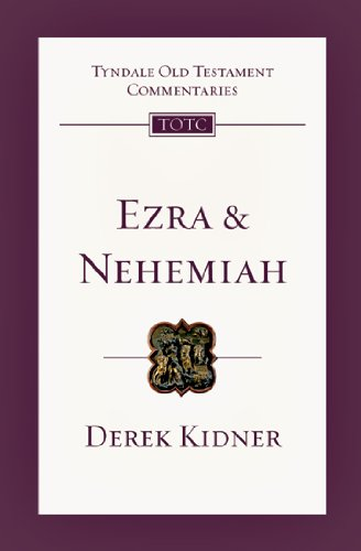 Ezra and Nehemiah (Tyndale Old Testament Commentaries) PDF