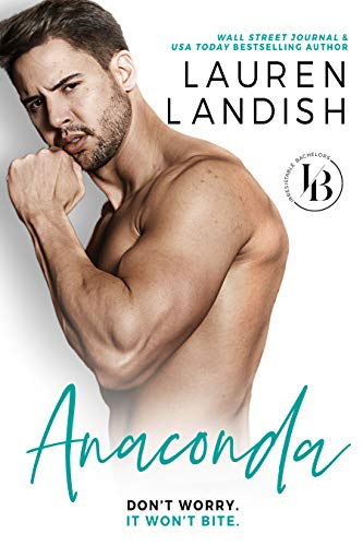Anaconda: A Sexy Romantic Comedy (Irresistible Bachelors Book 1) thumbnail