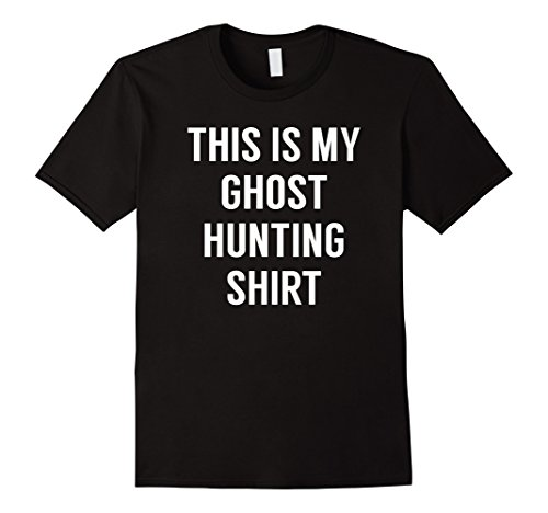 Mens This Is My Ghost Hunting Shirt - Funny Tshirt for Ghost Hunt 2XL Black