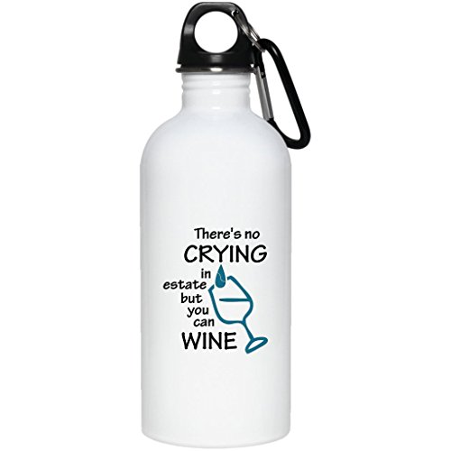 There'S No Crying In Estate But You Can Wine, Water Bottle
