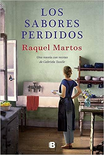 Leer Gratis Los sabores perdidos de Raquel Martos