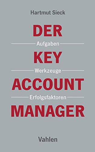 der-key-account-manager-aufgaben-werkzeuge-und-erfolgsfaktoren