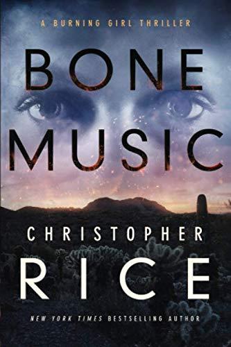 Image of Bone Music (The Burning Girl)