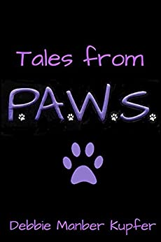 Tales from P.A.W.S. by [Kupfer, Debbie Manber]