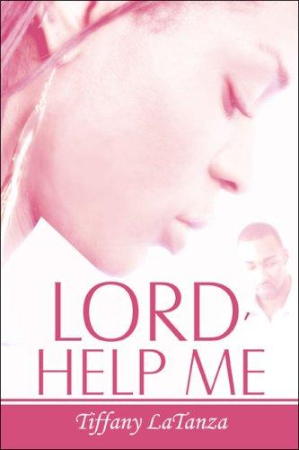Lord, Help Me pdf