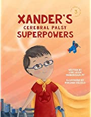 Xander's Cerebral Palsy Superpowers