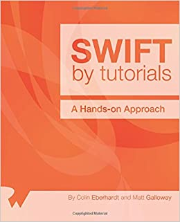 Amazon com: Swift by Tutorials: A Hands-On Approach