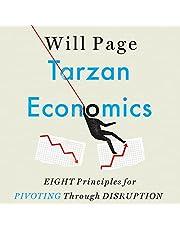 Tarzan Economics: Eight Principles for Pivoting Through Disruption