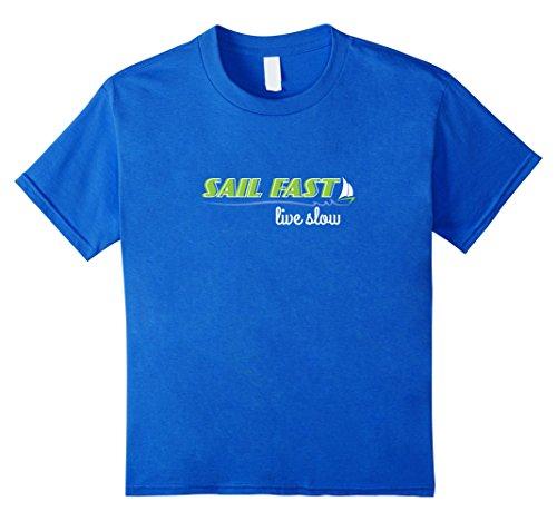 Kids SAIL FAST, LIVE SLOW   Funny Sailboat Sailing Regata T-shirt 4 Royal Blue