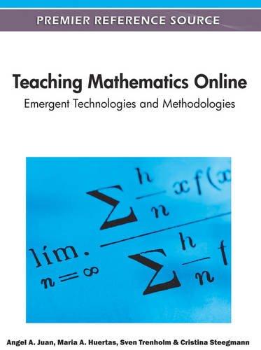Teaching Mathematics Online: Emergent Technologies and Methodologies