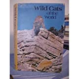 Wild Cats of the World, C. A. W. Guggisberg, 0800883241
