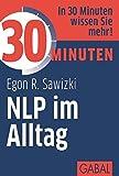 30 Minuten NLP im Alltag