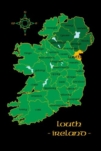 Louth Ireland County Map Irish Travel Journal: Republic of Ireland Notebook 6 x 9 Lined Unlined Diary Family Heritage Celtic Gift