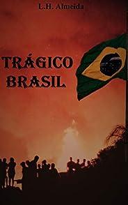 Trágico Brasil