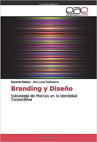 Amazon.com: Branding y Diseño: Estrategia de Marcas en la ...