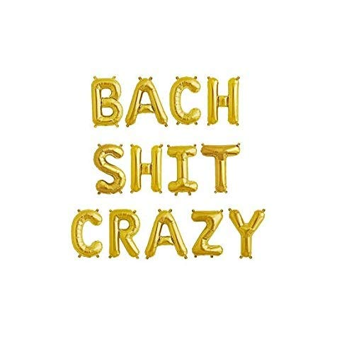 16 BACH SHIT CRAZY Foil Balloons Foil Balloons,For Bachelorette Party,Hens Party Engagement Hen Party Bridal Shower, CANNOT FLOAT, Gold