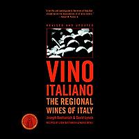 Vino Italiano: The Regional Wines of Italy (English Edition)