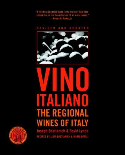 Vino Italiano: The Regional Wines of Italy