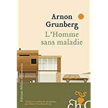L'Homme sans maladie (French Edition)