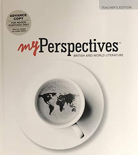 My Perspectives: British and World Literature, Teacher's Edition, Grade 12, Units 1-6, 9780133338713, 0133338711, 2017