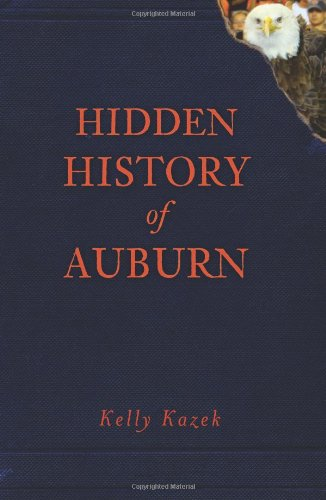 Hidden History of Auburn