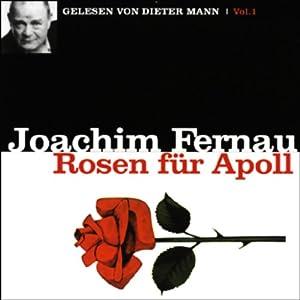 Rosen für Apoll - Vol. 1 Hörbuch