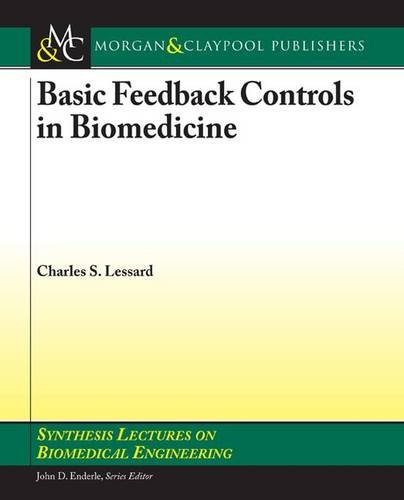 Basic Feedback Controls in Biomedicine Synthesis Lectures on Biomedical Engineering: Amazon.es: Lessard, Charles: Libros en idiomas extranjeros
