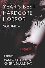 Year's Best Hardcore Horror Volume 4 Paperback