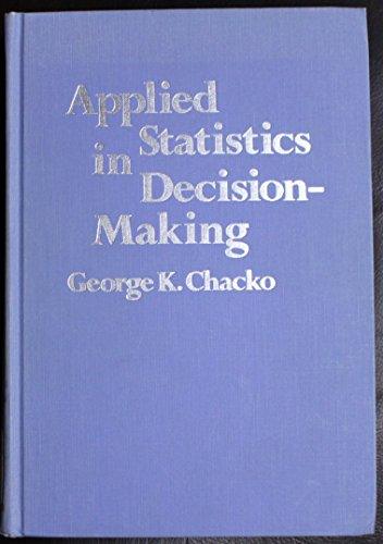 applied statistics for business decision making The term applied statistics is used both to denote the work of professional  it has also had operational uses in the fields of business decision-making , .