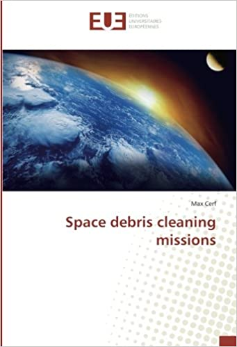 Space debris cleaning missions: Max Cerf: 9783330877962