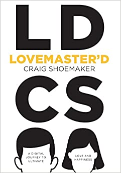 Book Lovemaster'd: A Digital Journey to Ultimate Love and Happiness