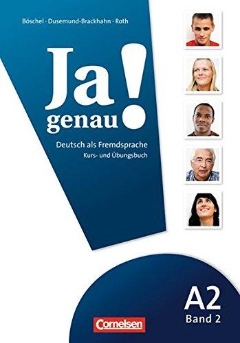Ja genau!: A2: Band 2 - Kurs- und Übungsbuch mit Lösungsbeileger und Audio-CD