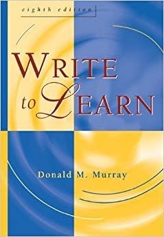 Book Write to Learn (with InfoTrac) by Donald M. Murray (2004-06-28)