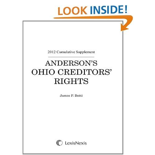 Ohio Creditors' Rights (Anderson's Ohio Practice Manual Series) James Botti