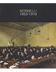 Angelo Morbelli 1853-1919. Ediz. a colori