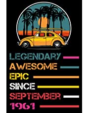 60th Birthday Gifts : Legendary Awesome Epic Since September 1961: Happy 60th Birthday , 60th Birthday Gifts for Women , Men , Mom , Dad .. , ( ... )   Journals & Great Alternative to a Card
