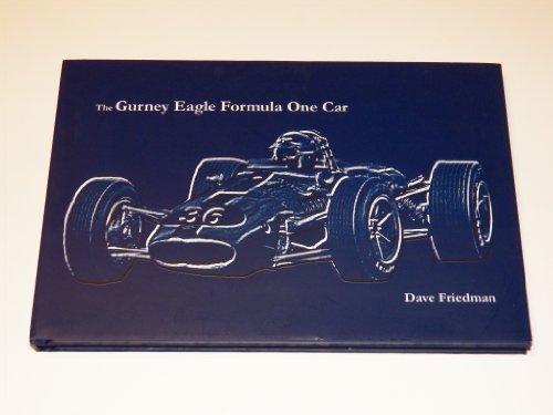 The Gurney Eagle Formula One Car