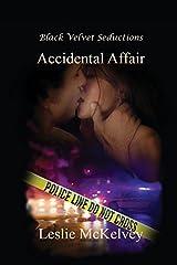 Accidental Affair by Leslie Mckelvey (2015-05-11) Paperback