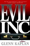 Evil, Inc, Glenn Kaplan, 0765316188
